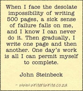 desolate of writing 500 pages write one page at a time Steinbeck