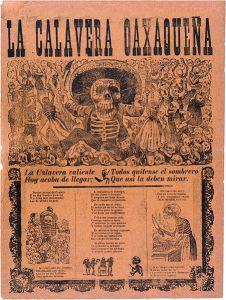 451px-jose_guadalupe_posada_calavera_oaxaquena_broadsheet_1903